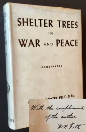 Shelter Trees in War and Peace. Ephraim Porter Felt