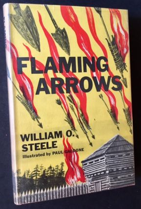 Flaming Arrows. William O. Steele