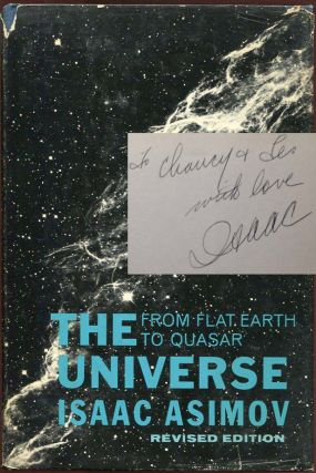 The Universe: From Flat Earth to Quasar. Isaac Asimov, J O. Jeppson