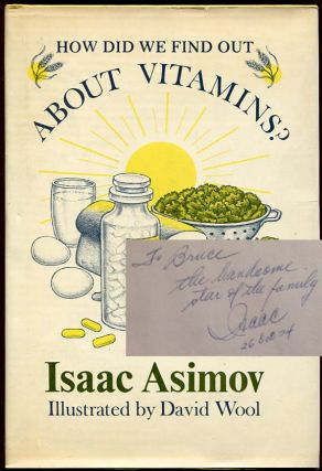 How Did We Find Out About Viatmins? Isaac Asimov, J O. Jeppson