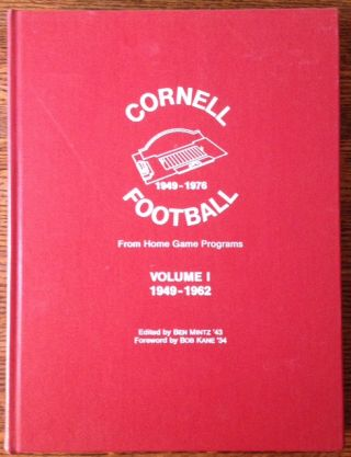 Cornell Football: From Home Game Programs (2 Vols.). Ed Ben Mintz '43