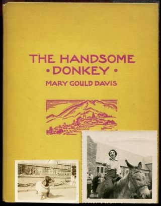 The Handsome Donkey. Mary Gould Davis.