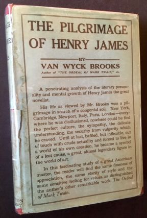 The Pilgrimage of Henry James. Ed Van Wyck Brooks