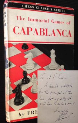 The Immortal Games of Capablanca. Fred Reinfeld