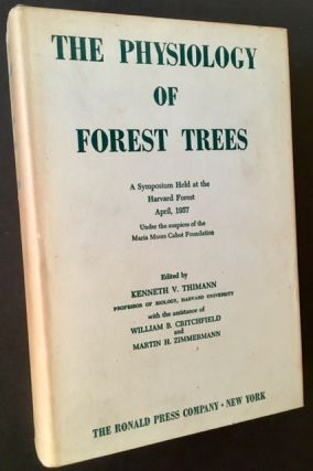 The Physiology of Forest Trees. Ed Kenneth V. Thimann
