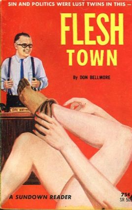 Flesh Town. Don Bellmore