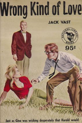 Wrong Kind of Love. Jack Vast