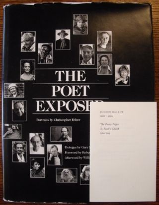 The Poet Exposed:Portraits By Christopher Felver (Signed By 30 of the Poets Featured