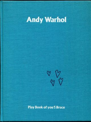 Andy Warhol: Play Book of you S Bruce from 2:30-4:00